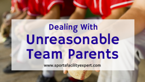 Dealing with unreasonable team parents