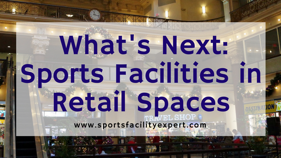 sports facilities in retail spaces